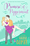 Promise of Peppermint: A Prequel (Urban Farm Fresh Romance Book 0)