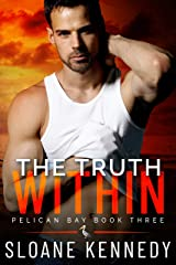 The Truth Within (Pelican Bay, Book 3) Kindle Edition