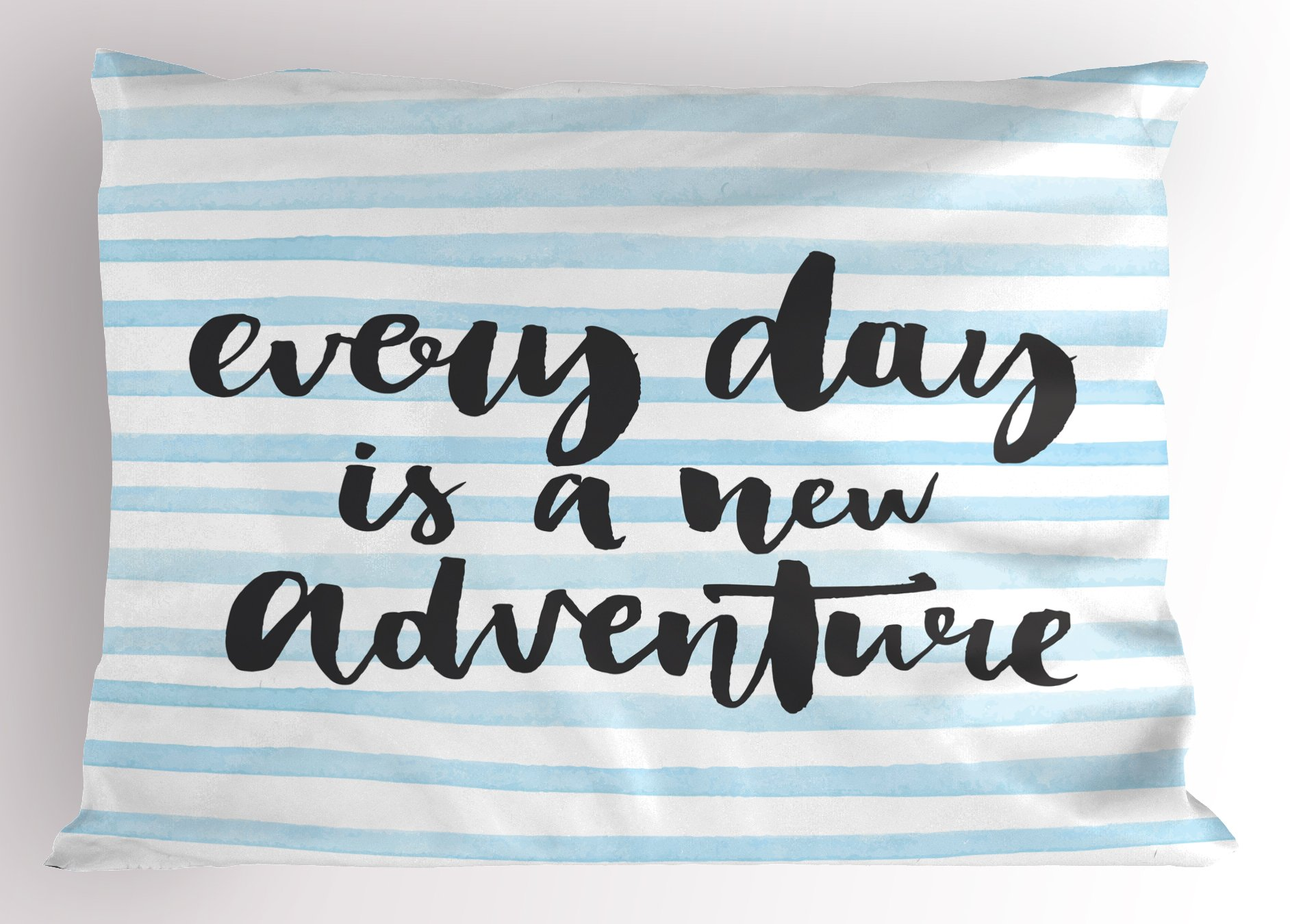 Lunarable Quote Pillow Sham, Everyday is a New Adventure Calligraphy on Striped Background, Decorative Standard Size Printed Pillowcase, 26 X 20 inches, Baby Blue White and Charcoal Grey by Lunarable (Image #1)
