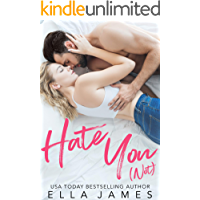 Hate You Not: An Enemies to Lovers Romance (English Edition)