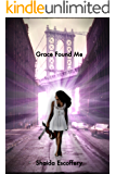 Grace Found Me
