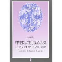 Viveka-Chudamani. Joia Suprema da Sabedoria