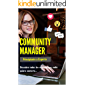 Community Manager: Principiante a Experto (Marketing Digital nº 1)