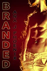 Branded (Ash and Flames Book 1) Kindle Edition