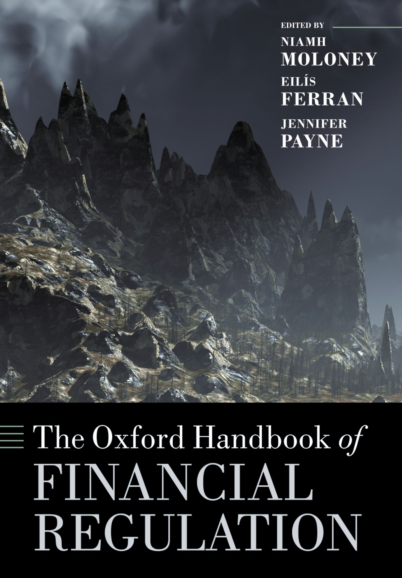 The Oxford Handbook Of Financial Regulation  Oxford Handbooks   English Edition