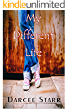 My Different Life