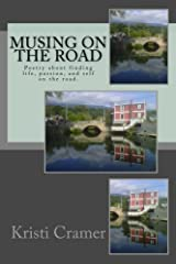 Musing on the Road Kindle Edition