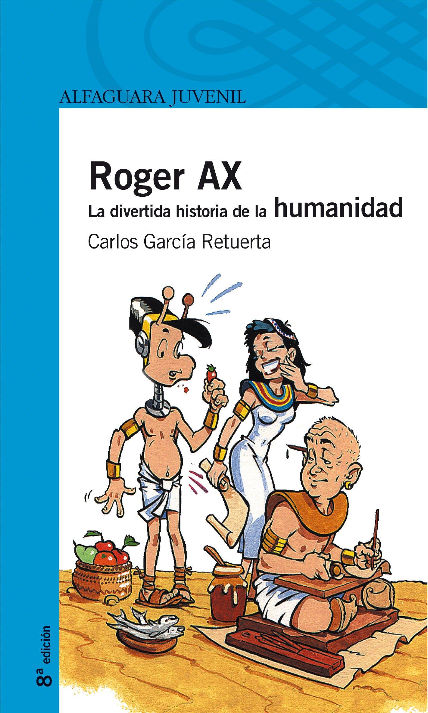 Roger Ax. La divertida historia de la humanidad Serie azul ...