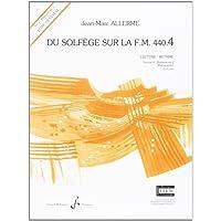 Du Solfege Sur la F.M. 440.4 - Lecture/Rythme - Eleve