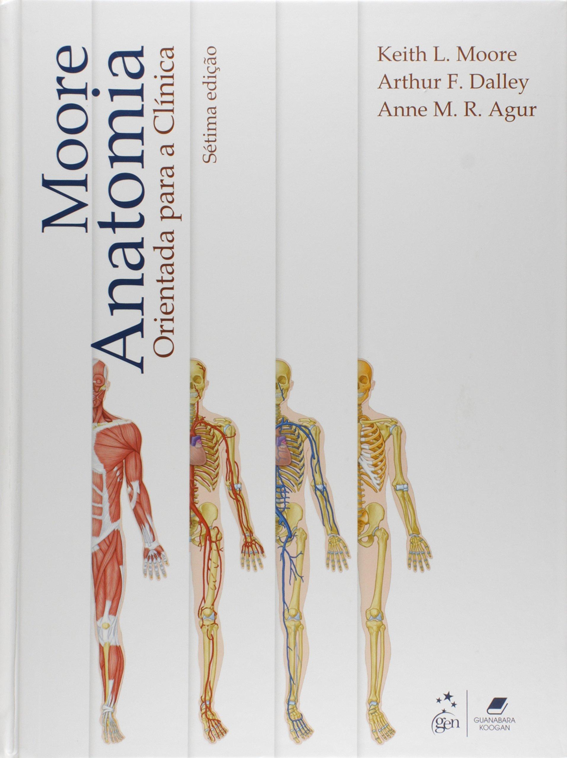 Anatomia Orientada Para a Clínica (Em Portuguese do Brasil): Keith L ...