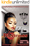 Unfinished Business (Maxwell Family Farms Book 2)