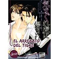 El Arrebato del Tigre (Attacked On A Tiger's Whim Spanish) (Yaoi Manga)