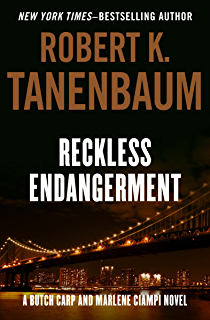 Falsely accused the butch karp and marlene ciampi series book 8 reckless endangerment the butch karp and marlene ciampi series book 10 fandeluxe Document