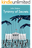 Tyranny of Secrets (English Edition)
