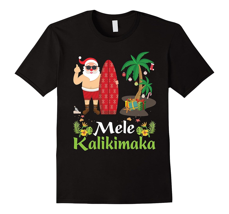 Hawaii Mele Kalikimaka Santa Hawaiian Christmas T Shirt 3 Anz