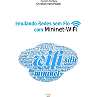 Emulando Redes sem Fio com Mininet-WiFi