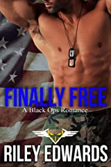 Finally Free (Levi): A Black Ops Romance (The 707 Freedom Series Book 3) Kindle Edition