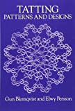 Tatting Patterns and Designs (Dover Knitting, Crochet, Tatting, Lace)