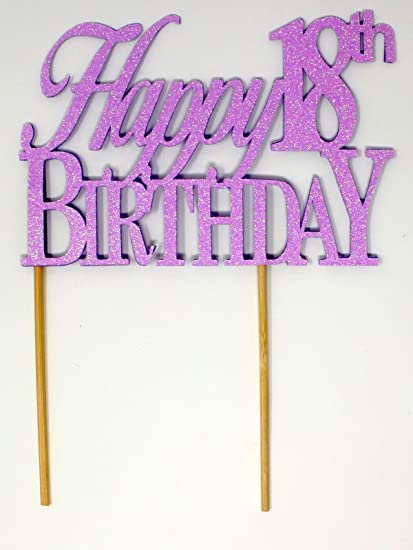 Image Unavailable Not Available For Color All About Details Happy 18th Birthday Cake Topper