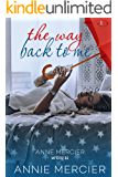 The Way Back To Me: A College Bully Romance