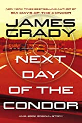Next Day of the Condor: An E-Book Original Story Kindle Edition