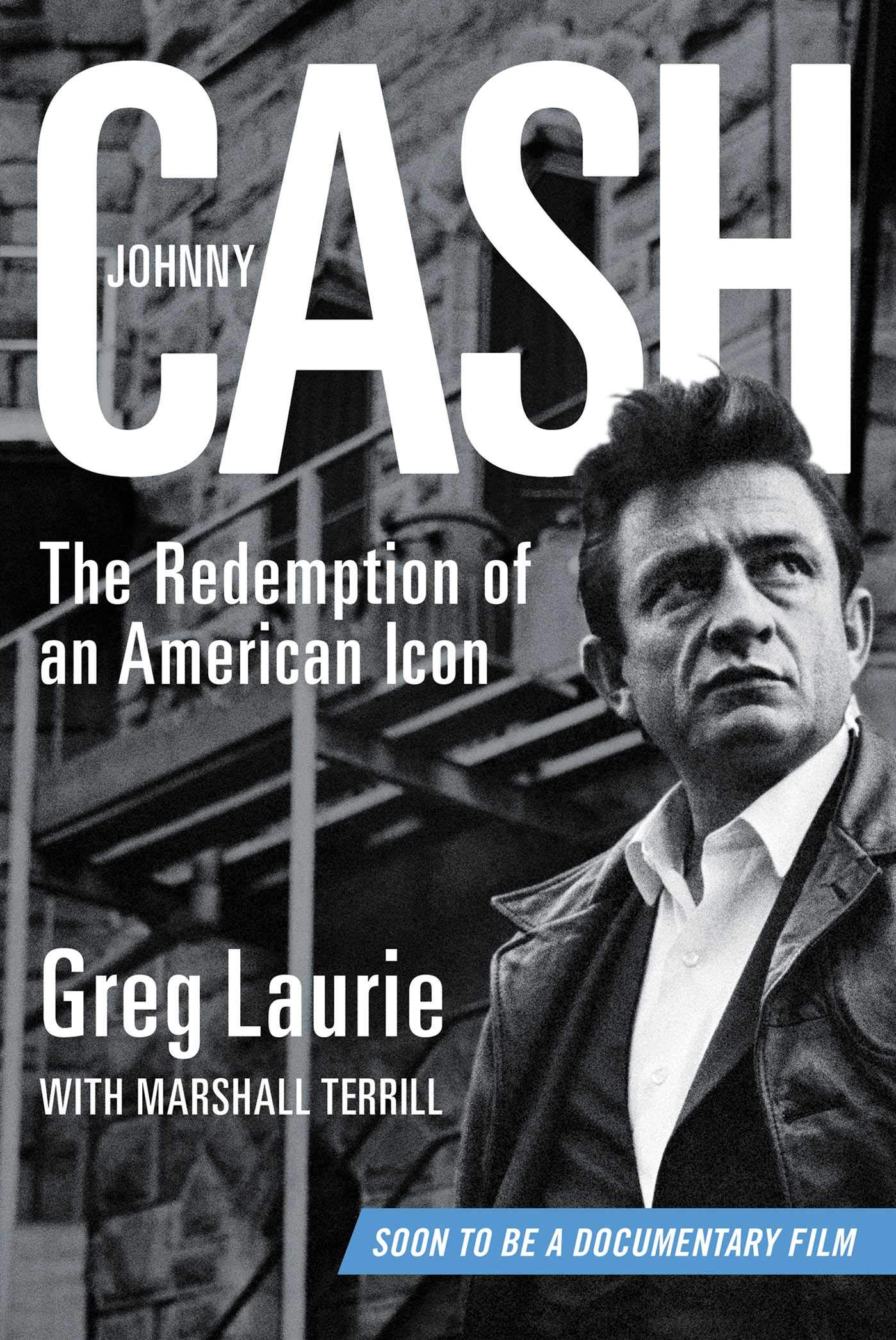 Johnny Cash  The Redemption Of An American Icon