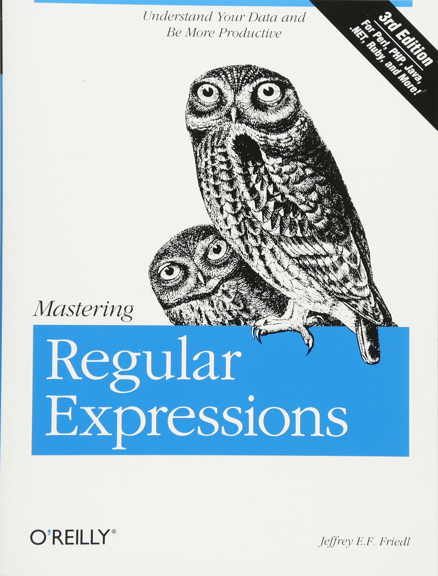 Mastering Regular Expressions: Jeffrey E  F  Friedl