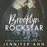 Brooklyn Rockstar: Kendall Family, Book 1