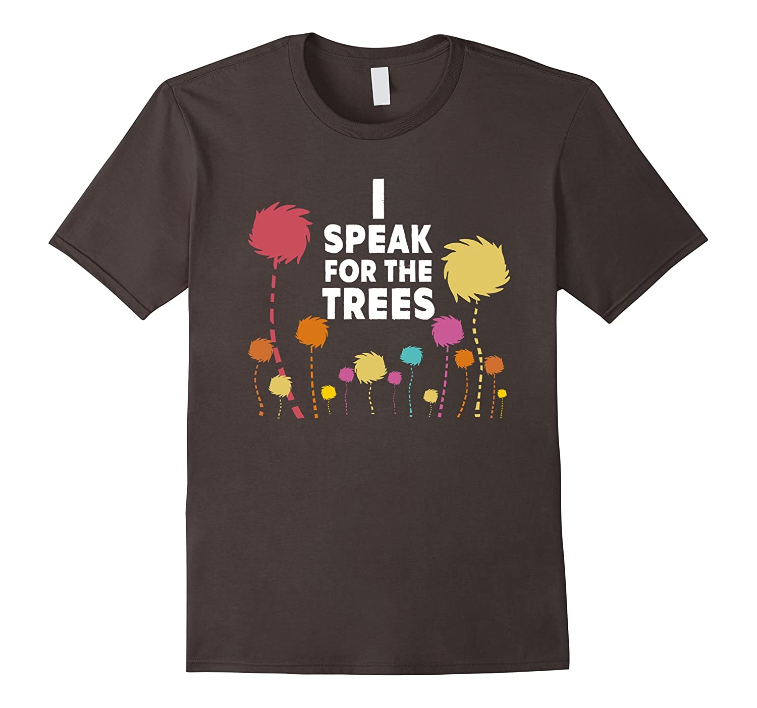 I Speak For The Trees - Science Earth Day T-Shirt-RT