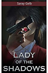 Lady of the Shadows: A Sleuth Story (Private Investigator's Memoirs) Kindle Edition