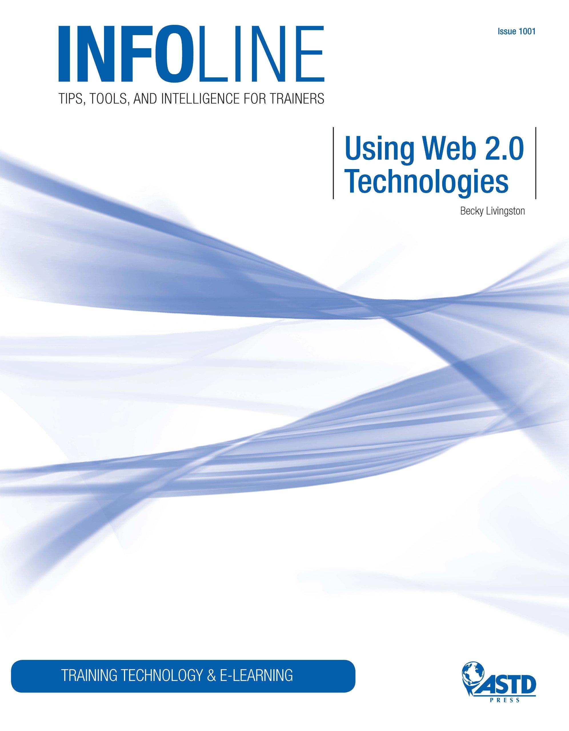 Using Web 2.0 Technologies (Infoline)