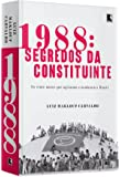 1988. Segredos da Constituinte