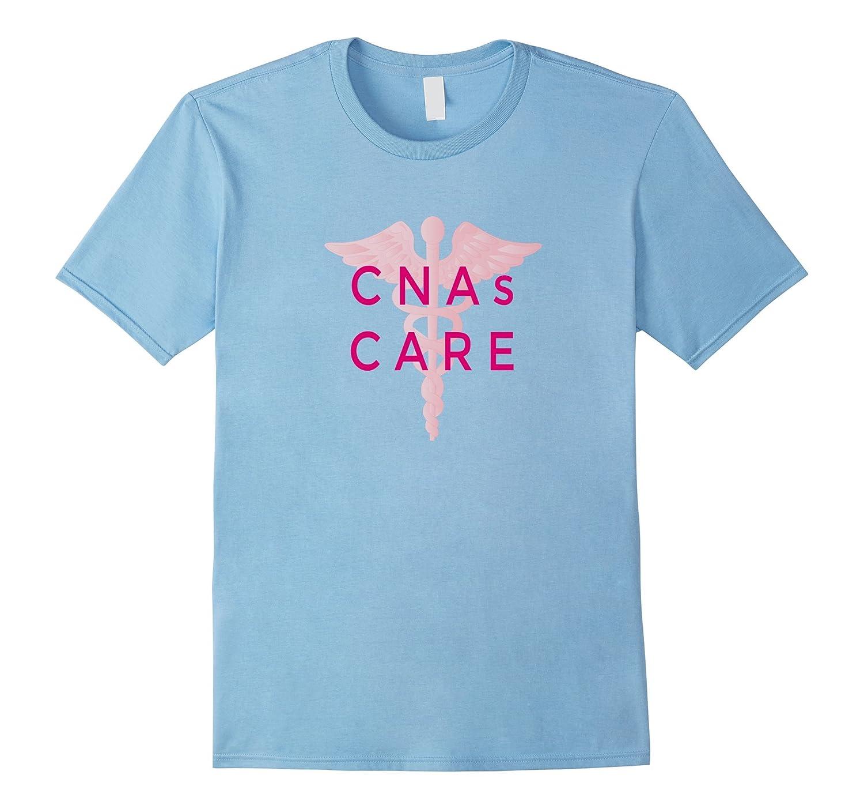 CNAs CARE T-SHIRT
