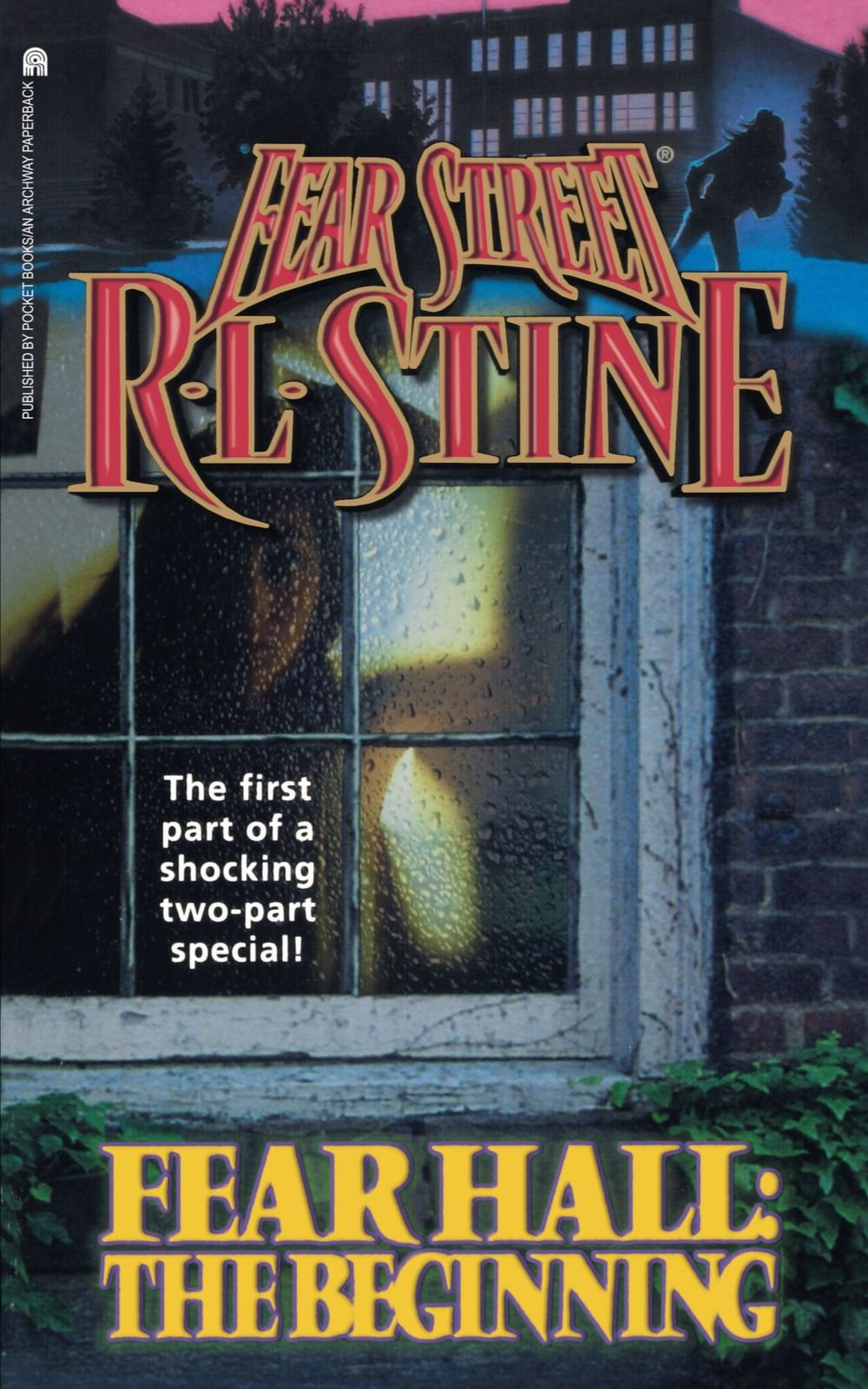 Fear Hall: The Beginning (Fear Street, No. 46): R. L. Stine ...