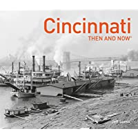Cincinnati Then and Now®