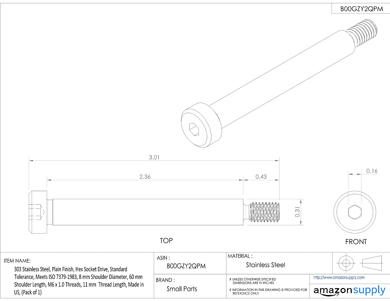 Plain Finish Meets ISO 7379 18-8 Stainless Steel Shoulder Screw Pack of 1 60 mm Shoulder Length Socket Head Cap M6-1.0 Threads Made in US, Standard Tolerance 8 mm Shoulder Diameter Hex Socket Drive 11 mm Thread Length