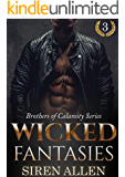 Wicked Fantasies: BWWM Paranormal Romance (Brothers of Calamity Book 3)