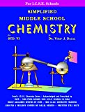 Dalal ICSE Chemistry Series: Simplified Middle School Chemistry for Class-6 (New Revised Edition)
