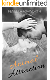 Animal Attraction: Sizzling anticipation, steamy sex, mad dogs and an Englishman (and woman!).  What more could you desire? (Resistance is Futile Series Book 1)