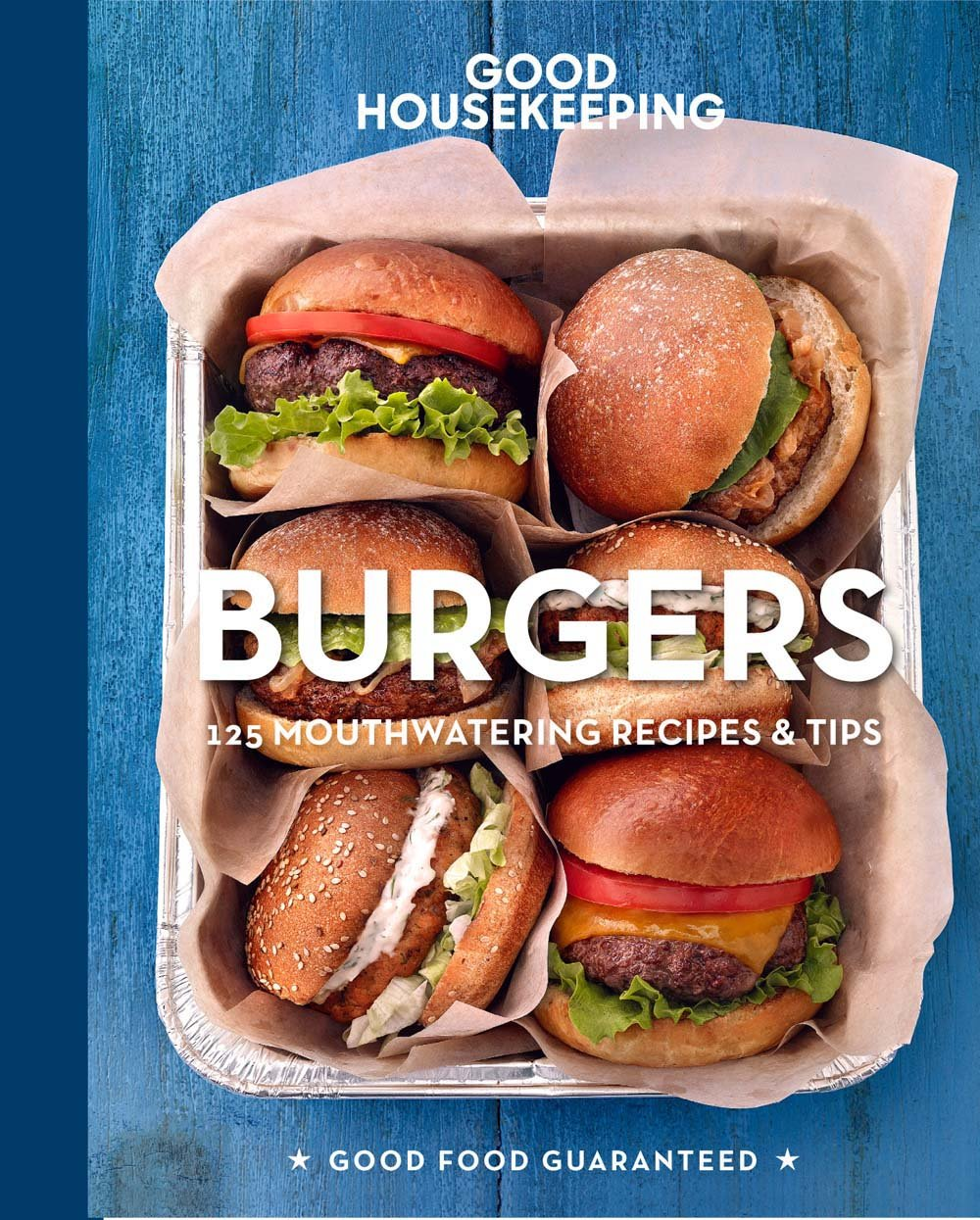 good housekeeping burgers 125 mouthwatering recipes u0026 tips good