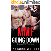 Going Down: Bisexual MMF First Time
