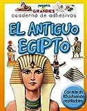 El antiguo Egipto (Pequeños & Grandes cuadernos de adhesivos)