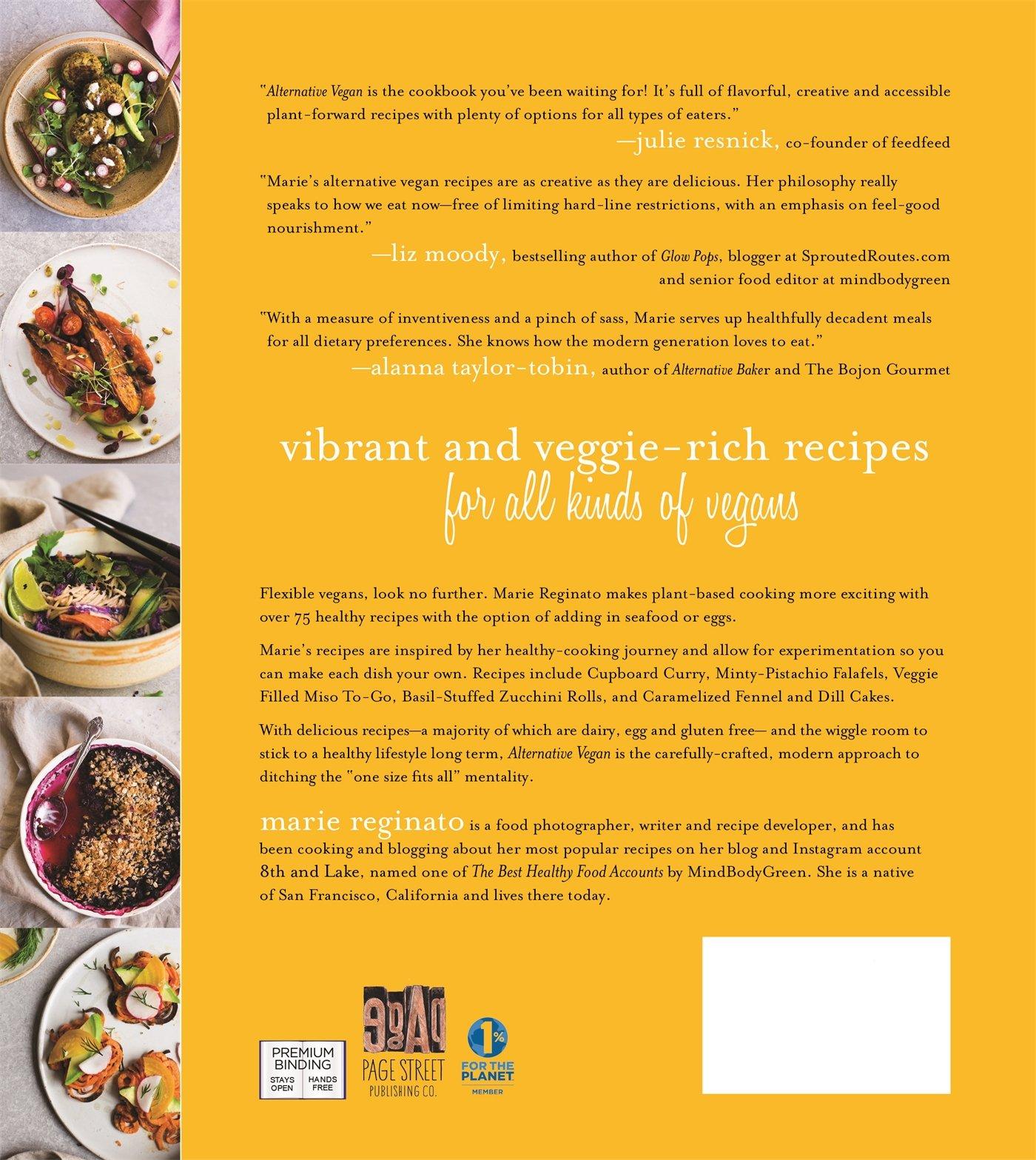 Alternative vegan healthy plant based recipes that break the rules alternative vegan healthy plant based recipes that break the rules marie reginato 9781624144677 amazon books forumfinder Gallery