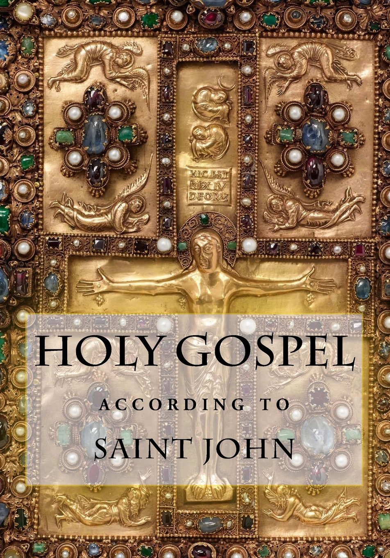 Holy Gospel according to Saint John (illuminated Edition)