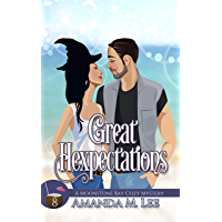 Great Hexpectations (A Moonstone Bay Cozy Mystery Book 8)