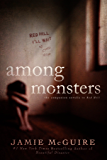 Among Monsters: A Red Hill Novella (English Edition)