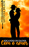 Jogando os Dados com o Amor (Vol. 2): Série Jogando os Dados - Livro 2