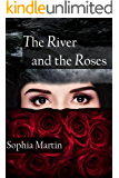 The River and the Roses (Veronica Barry Book 1)