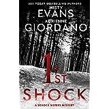 1st Shock: A Schock Sisters Private Investigator Mystery (Schock Sisters Mystery Series)