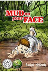 Mud on your Face Kindle Edition